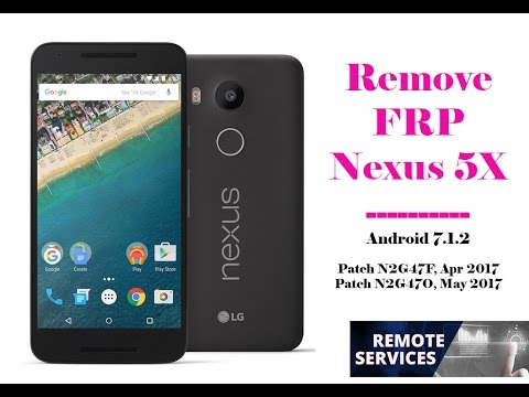 Bypass Google Account FRP Nexus 5X Android 7 1 2 Patch Apr May 2017 OK by  IT Elnino