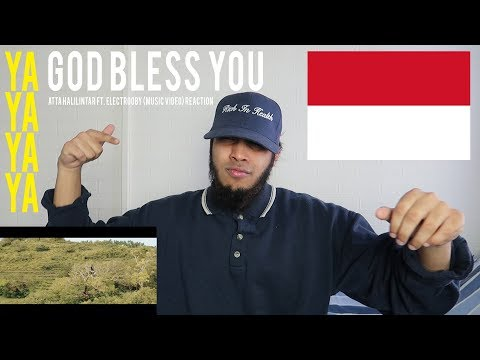 GOD BLESS YOU - ATTA HALILINTAR Ft. ELECTROOBY (Music Video) REACTION!