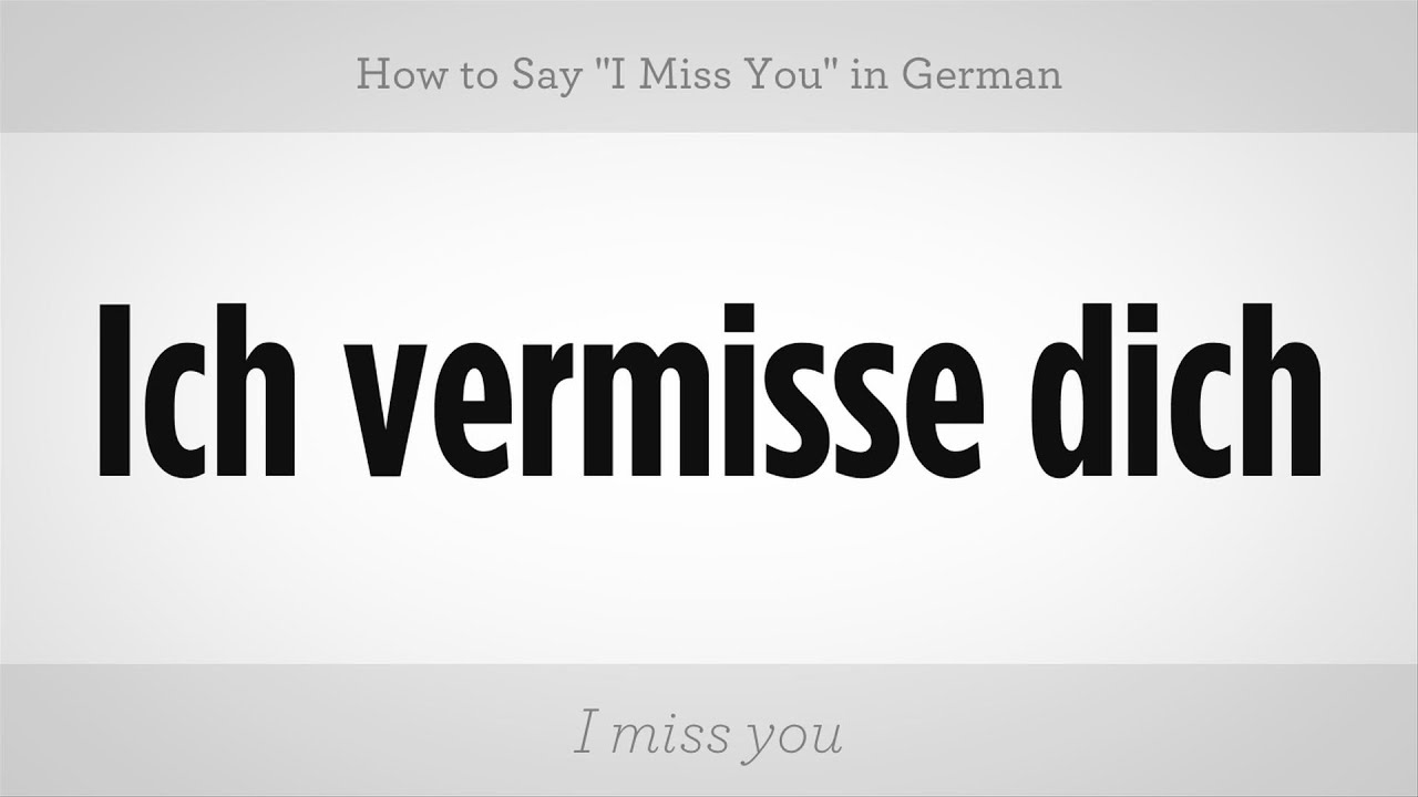 "How to Say ""I Miss You"" in German 