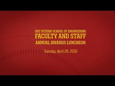 USC Viterbi 2016 Faculty & Staff Awards Luncheon