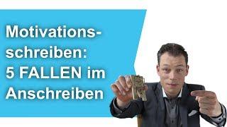 Motivationsschreiben: 5 FALLEN im Anschreiben (Bewerbung schreiben) // M. Wehrle