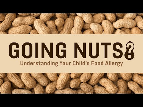 Going Nuts? Managing Your Child's Food Allergy