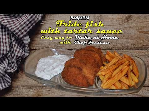 How To Make Fried Fish With Tartar Sauce|Fish And Chips|chef Zeeshan|zee.kitchen|