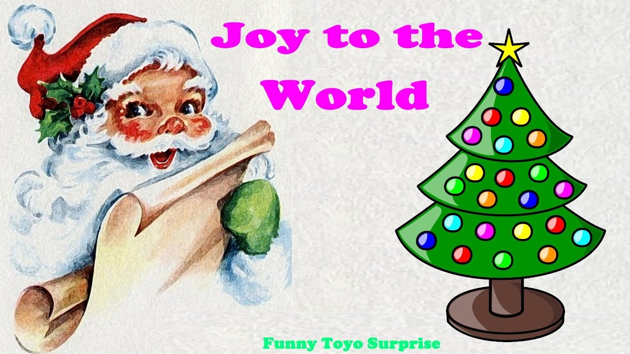 Joy to the World! Christmas Carol Lyrics Children Song Cartoon ...