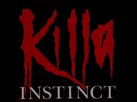 Killa Instinct - A Killas Lullaby