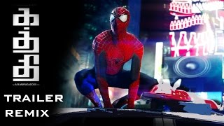Kaththi Trailer - Spiderman Remix