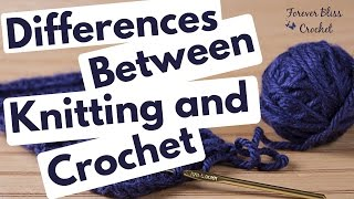 Differences Between Knitting and Crochet