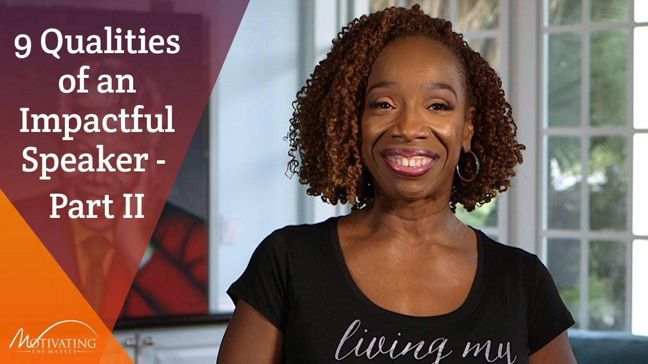 9 Qualities of an Impactful Speaker Part II - Lisa Nichols