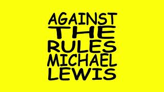 Against the Rules with Michael Lewis podcast trailer -- short version