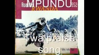 at the court of the Mwami, Twa praise songs (rwanda history)