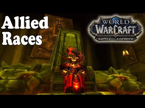 Battle for Azeroth: ALLIED RACES and what impact they could have!!