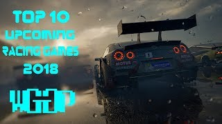 Top 10 Upcoming Racing Games 2018 & 2019 🔥 | PS4, Xbox One, PC