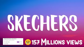 DripReport - Skechers Full Song (Lyrics) 🎵