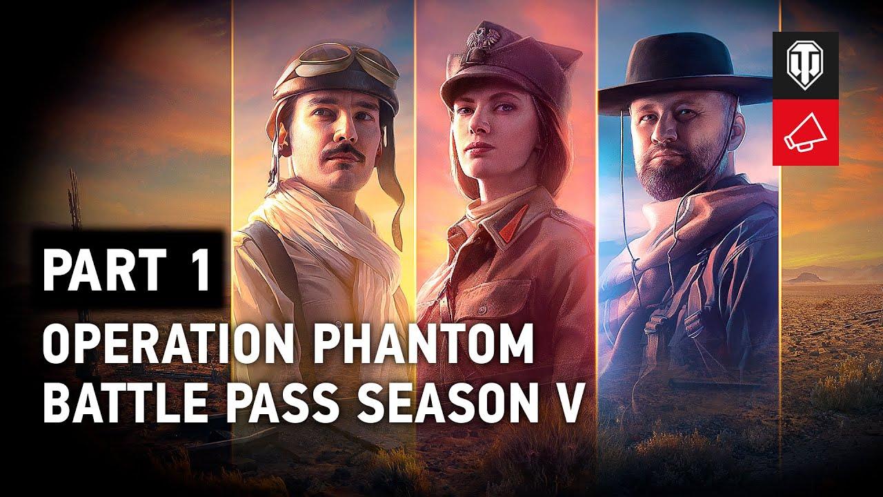 World of Tanks Battle Pass Season V: Operation Phantom, Part 1