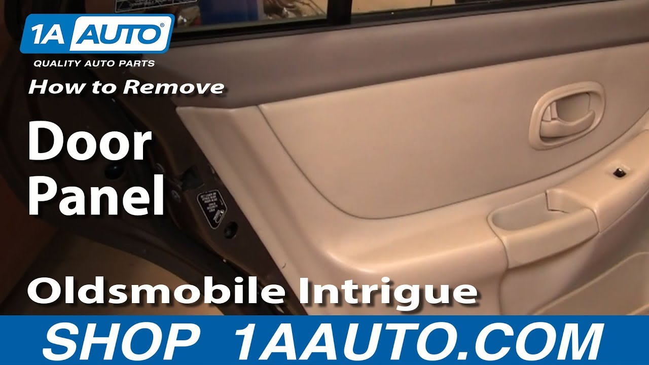 How To Remove Rear Door Panel 98 02 Oldsmobile Intrigue