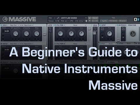 A Beginners Guide to Native Instruments Massive