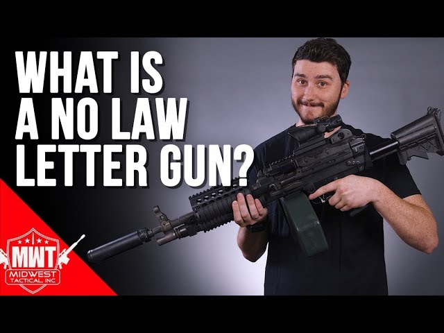 What Is A No Law Letter Gun?