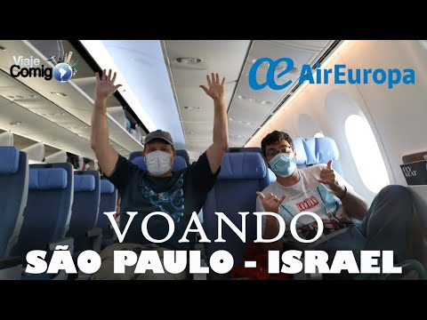 VOANDO Para ISRAEL - São Paulo A Tel Aviv |  AIR EUROPA 787 DREAMLINER  | ISRAEL | Viaje Comigo