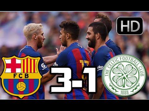 Barcelona 3-1 Celtic  Resumen y Goles HD  AMISTOSO  30-07-2016