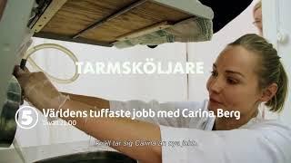 Världesn tuffaste jobb med Carina Berg ikväll 21.00 på Kanal 5!