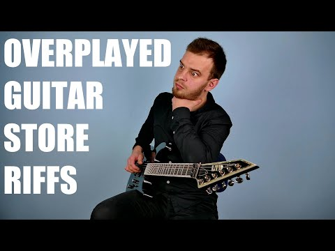 10 Most Overplayed Guitar Riffs at Guitar Stores