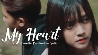 My heart covered by reza pahlevi x vioshie, artist : music cep acuy & wenda, producer sg entertainment, director and video editor :, rekaniko , co dikrinata, ...