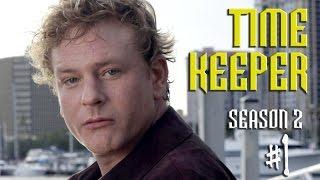 Time Keeper Web Series: Season 2, Episode 1: TURNAROUND