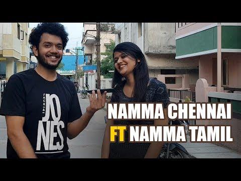 Namma Chennai FT Namma Tamil || Namaste Yo!