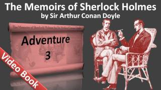 Adventure 03 - The Memoirs of Sherlock Holmes by Sir Arthur Conan Doyle