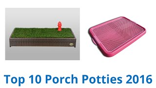 10 Best Porch Potties 2016