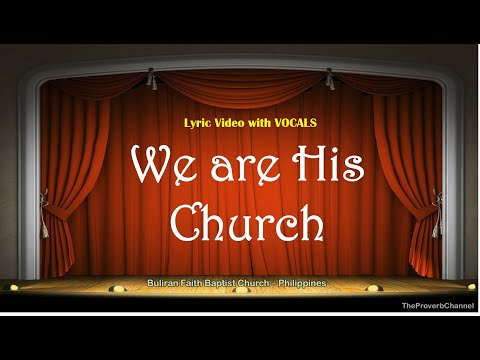 We are His Church - Video Lyrics with Vocals (Christian / Gospel / Church Song)