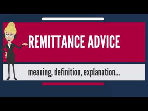 What is REMITTANCE ADVICE? What does REMITTANCE ADVICE mean? REMITTANCE ADVICE meaning