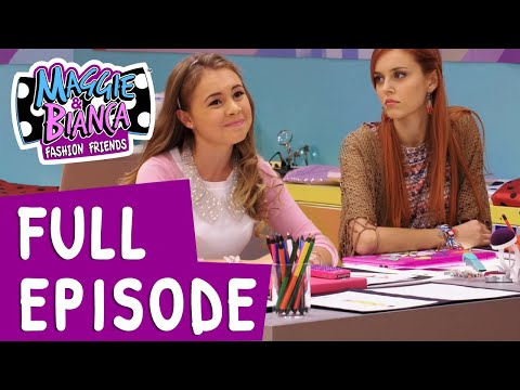 Maggie & Bianca Fashion Friends | Season 1 Episode 9 - A Mile In her shoes [FULL EPISODE]