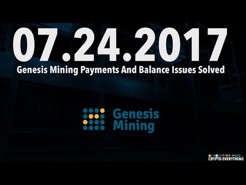 07.24.2017 Genesis Mining Payments And Balance Issues Solved