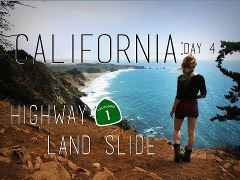 California Road Trip: Day 4 - Highway 1 Land Slide