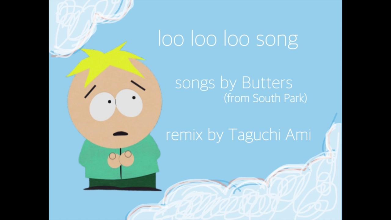 サウスパークbutterssouth Park Lululu Songfullremix Youtube