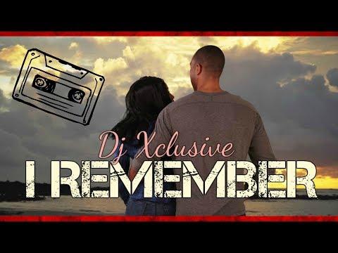 I REMEMBER ~ DJ XCLUSIVE G2B (Audio) Produced By Brazen1beats & DJ Xclusive G2B