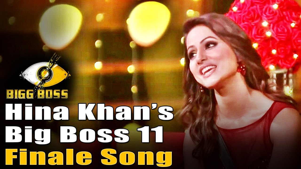 Hina Khan Big Boss 11 Finale Song - YouTube