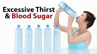 Excessive Thirst & Blood Sugar