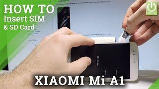 XIAOMI Mi A1 INSERT SIM & SD / Nano SIM and Micro SD Slot