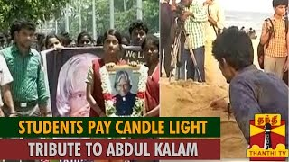 College Students Pay Candle Light Tribute to Former President APJ Abdul Kalam spl video news 30-07-15 Thanthi TV