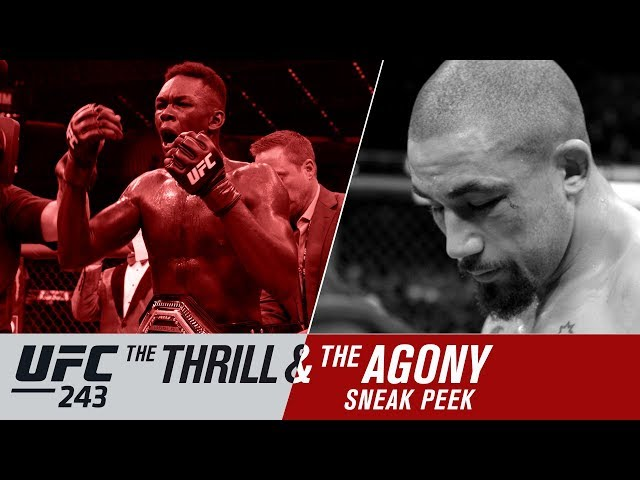 UFC 243: The Thrill and the Agony - Sneak Peek