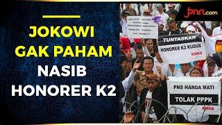 Jokowi 2 Periode, Belum Paham Nasib Honorer K2? - JPNN.com
