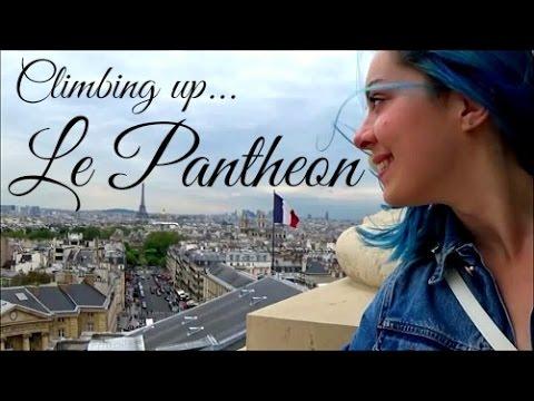 Exploring Paris | Le Pantheon