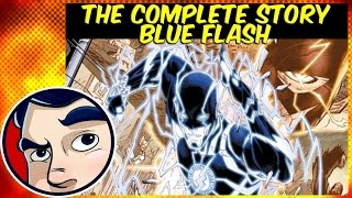 "Flash ""The End of the Road"" (Blue Flash) - Complete Story"