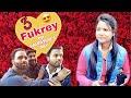 3 Fukrey on Valentine's Day | Bad Actor | Mohd Yusuf