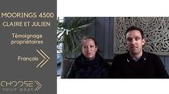Gestion Location de Bateau : Témoignage Propriétaire:  Claire & Julien - Moorings 4500
