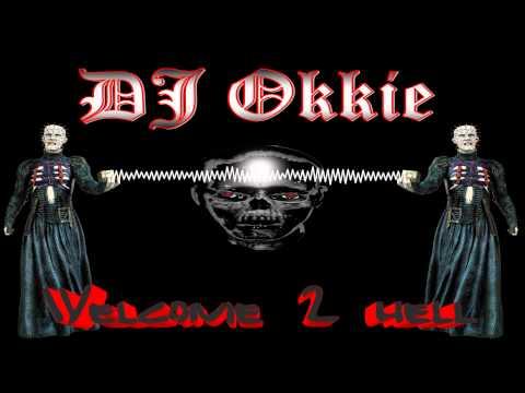 dj-okkie---welcome-2-hell-(hardcore-music-video)