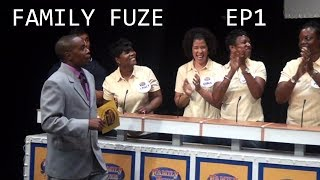 Family Fuze - Episode 1 - Segment 2