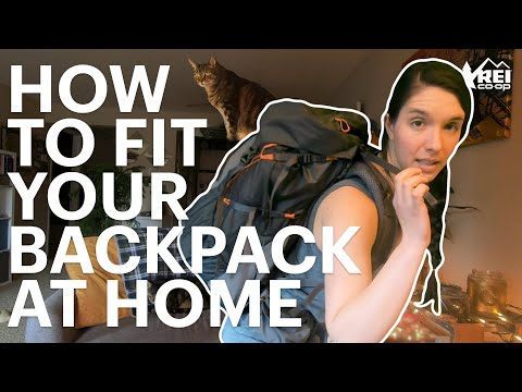 How To Fit Your Pack At Home With Miranda || REI